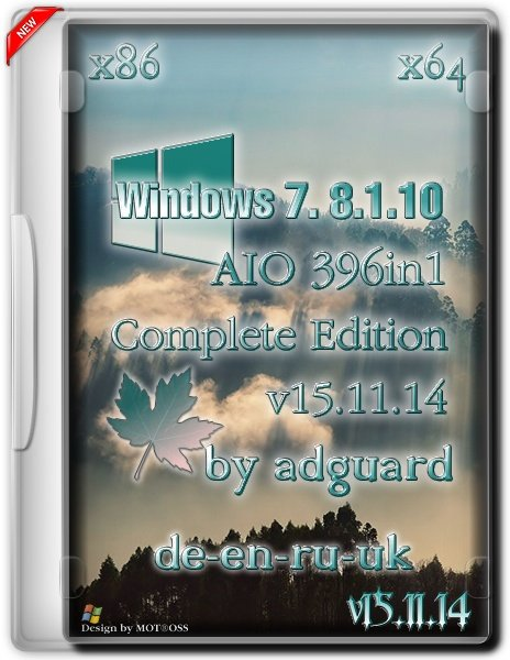 Windows 7-8.1-10 AIO [396in1] adguard [Multi/Ru] (x86-x64) (v15.11.14)