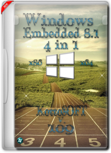 Windows Embedded 8.1 4 in 1 KottoSOFT v.109 ( x86-x64 ) (RUS) [2015]