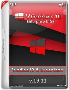 Windows 10 Enterprise LTSB by vladios13 & liveonloan v.19.11 (x64) [RU] (2015)