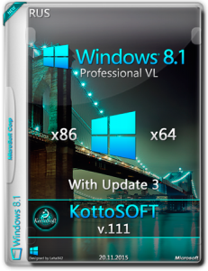 Windows 8.1 Pro_witch updite3 KottoSOFT v111 (x86-x64) (RUS) [2015]