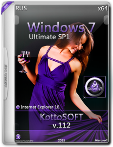Windows 7 Ultimate IE10 KottoSOFT v.112 (x64) (RUS)[2015]