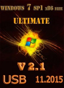 Windows7 Ultimate SP1 FIRE v2.1 by novik (x86) [Ru] (2015)