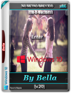 Win 10 Enter TH-2-Ver.1511 ( No Metro Grey Ico ) By Bella and Mariya v 20..iso (x86) [Ru] (2015)