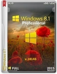 Microsoft Windows 8.1 Pro VL 9600.18146 x86-x64 RU FULL FINAL 2015 by Lopatkin (2015) RUS