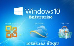 Microsoft Windows 10 Enterprise 10586 th2 x86-x64 RU PIP 15.12.09 by Lopatkin (2015) RUS