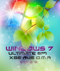 Windows 7 Ultimate SP1 G.M.A. v.10.12.15. (x86) [RUS] (2015)