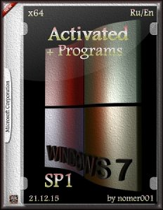 Windows 7 SP1 Activated + Programs by nomer001 (x64) [Ru/En] (21.12.15)