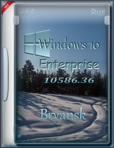 Windows 10 Enterprise х64 Bryansk 10586.36 (2015) RUS