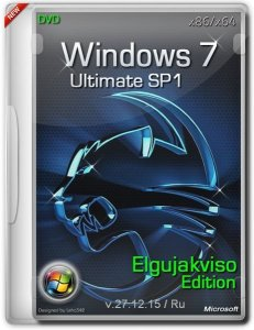 Windows 7 Ultimate SP1 Elgujakviso Edition (v27.12.15) (x86/x64) [Ru]