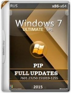 Microsoft Windows 7 Ultimate SP1 7601.23250.151019-1255 x86-x64 RU PIP FULL UPDATES by Lopatkin (2016) RUS