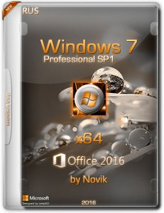 Windows7 SP1 Professional & Office2016 novik (x64) [Ru] (2016)
