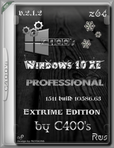 Windows 10 eXtreme Edition 2.1.2 by C400s (RUS) (x64) [26/01/2016]