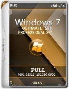 Microsoft Windows 7 Ultimate, Professional SP1 7601.23313_151230-0600 x86-x64 RU FULL_2x1 by Lopatkin (2016) RUS