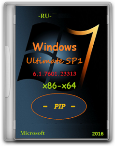 Microsoft Windows 7 Ultimate SP1 7601.23313_151230-0600 x86-x64 RU PIP by Lopatkin (2016) RUS