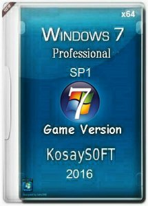 Windows7 SP1 Pro Game by KosaySOFT (x64) [Ru] (v.27.02.16)