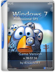 Windows7 SP1 Pro Game by KosaySOFT (x86) [Ru] (v.28.02.16)