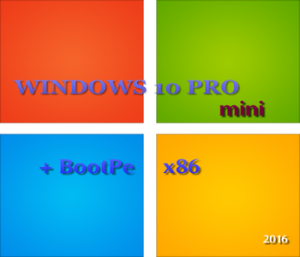 Windows 10 Pro + BootPe x86 mini by Vlazok (2016) RUS