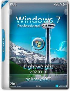 Windows 7SP1 Pro lightweight (x86-x64).ru by KosaySOFT.v.02.03.16 (2016) RUS