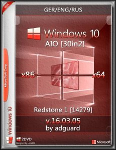 Windows 10 Redstone 1 [14279] AIO [30in2] adguard (v16.03.05) (x86-x64) [Ger/Eng/Rus]