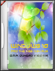Windows 10 PRO TH2 G.M.A. QUADRO v.10.03.16 [RUS](2016)