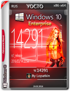 Microsoft Windows 10 Enterprise 14291 x86-x64 RU YOCTO by Lopatkin (2016) RUS
