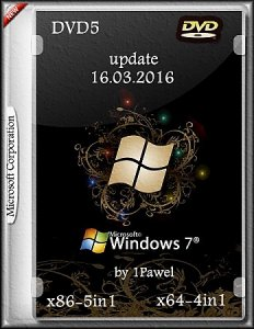 Microsoft Windows 7 (x86-5in1 x64-4in1 DVD5) update 16.03.2016 by 1Pawel [Ru]