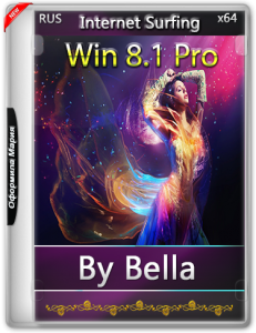 Win 8.1 Pro (Internet Surfing) by Bella and Mariya (x64) [RU] (2016)