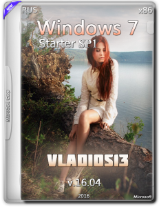 Windows 7 Starter SP1 by vladios13 v16.04 (x86) (2016) [Rus]