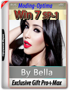 Win 7 SP-1 Exclusive Gift Pro+Max 2 IN 1(Moding-Optima) by Bella and Mariya (x86) [Ru] (2016)