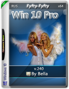 Win 10 Pro.V.218 (Fifty-Fifty)(x64) by Bella and Mariya (2016) [RUS].