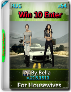 Win 10 Enter.V.218.1511 For Housewives (x64) by Bella and Mariya (2016) [RUS]