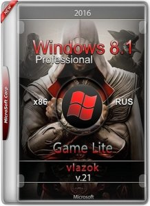 Windows 8.1 Pro Game Lite by vlazok v.21 (x86)  [Rus]