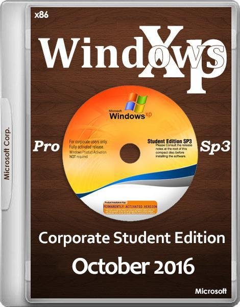 Windows XP Pro SP3 Corporate Student Edition October 2016 / lil-fella (Team-LiL)