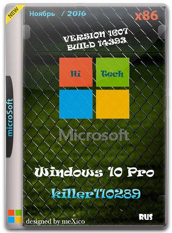 Windows 10 Pro 10.0.14393 version 1607 hi tech / by killer110289 / ~rus~
