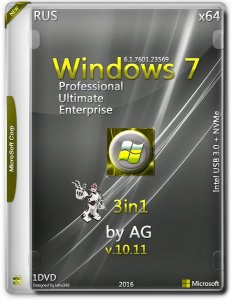 Windows 7 3in1 & Intel USB 3.0 +NVMe by AG 11.16 / ~rus~