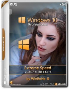 Windows 10 Pro 14393 x64 Extreme Speed by WinRoNe для R.G. Best-windows