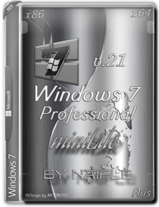 Windows 7 Pro VL SP1 / miniLite v.21 by naifle / 86x64 / ~rus~