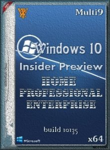 Microsoft Windows 10 build 10135 by WZT CORE-PRO-ENT(X64) (2015) [Multi 9/Rus]