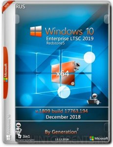 Windows 10 Enterprise LTSC (x64) v.1809.17763.194 Dec2018 by Generation2 Русский