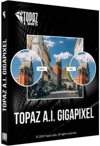 Topaz Gigapixel AI 5.3.0 (2020) PC | RePack & Portable by TryRooM